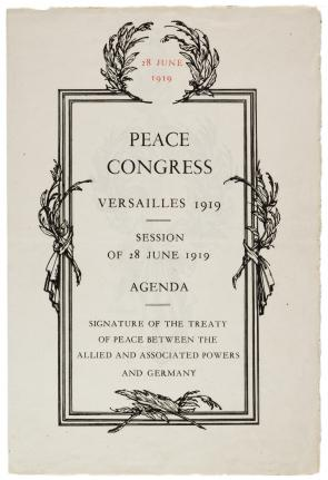 Peace Congress, Versailles 1919, Session of 28 June 1919: Agenda. (Gilder Lehrman Collection)